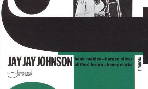 ジ・エミネント・J.J.ジョンソン VOL.2 ( BLP 1506 : The Eminent Jay Jay Johnson Volume 2)